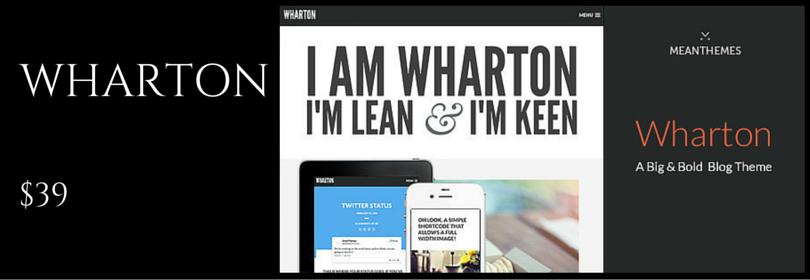 Wharton - A Big & Bold WordPress Blog Theme